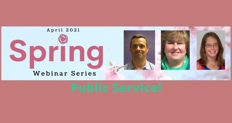 Spring Webinar Series – Public Service